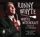 RONNIE WHYTE Whyte Witchcraft  Songs of Cy Coleman By Ronny Whyte album cover