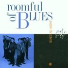 ROOMFUL OF BLUES Dance All Night album cover