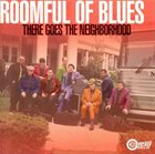 ROOMFUL OF BLUES There Goes the Neighborhood album cover
