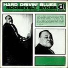 ROOSEVELT SYKES Hard Drivin' Blues album cover