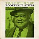 ROOSEVELT SYKES The Return of Roosevelt Sykes album cover