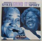 ROOSEVELT SYKES Roosevelt Sykes / Victoria Spivey : Grind It! The Ann Arbor Blues & Jazz Festival Volume 3 album cover