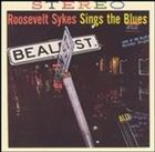 ROOSEVELT SYKES Sings The Blues album cover