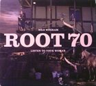 ROOT 70 Listen To Your Woman album cover