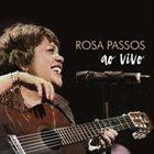 ROSA PASSOS Ao Vivo album cover
