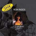 ROSA PASSOS Curare (Relançamento 2008) album cover