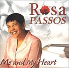 ROSA PASSOS Me And My Heart album cover