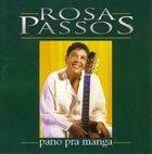ROSA PASSOS Pano pra manga album cover