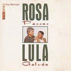 ROSA PASSOS Rosa Passos & Lula Galvão : Letra & Música Ary Barroso album cover