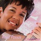 ROSA PASSOS Rosa Por Rosa album cover