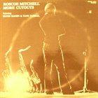 ROSCOE MITCHELL More Cutouts album cover