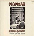 ROSCOE MITCHELL Nonaah album cover