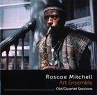 ROSCOE MITCHELL Roscoe Mitchell Art Ensemble : Old/Quartet Sessions album cover