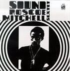 ROSCOE MITCHELL Roscoe Mitchell Sextet : Sound album cover