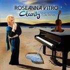ROSEANNA VITRO Clarity: Music Of Clare Fischer album cover