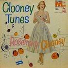 ROSEMARY CLOONEY Clooney Tunes album cover