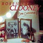 ROSEMARY CLOONEY Demi-Centennial album cover