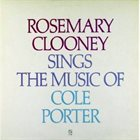ROSEMARY CLOONEY Rosemary Clooney Sings the Music of Cole Porter album cover