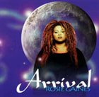 ROSIE GAINES Arrival album cover