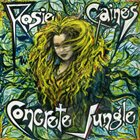 ROSIE GAINES Concrete Jungle album cover