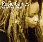 ROSIE GAINES You Gave Me Freedom album cover