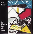 ROSS HAMMOND An Effective Use of Space album cover