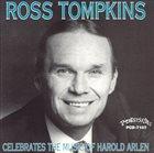 ROSS TOMPKINS Celebrates the Music of Harold Arlen album cover