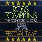 ROSS TOMPKINS Ross Tompkins/The Concord All Stars TITLE:  Festival Time album cover