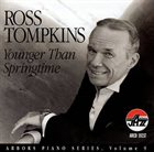 ROSS TOMPKINS Younger Than Springtime album cover