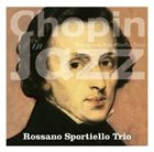 ROSSANO SPORTIELLO Chopin in Jazz album cover