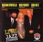 ROSSANO SPORTIELLO Live at the Jazz Corner album cover