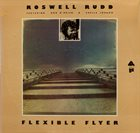 ROSWELL RUDD Flexible Flyer album cover