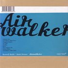 ROSWELL RUDD Roswell Rudd / Mark Dresser : Airwalkers album cover