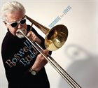 ROSWELL RUDD Trombone for Lovers album cover