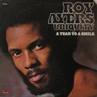 ROY AYERS A Tear To A Smile album cover