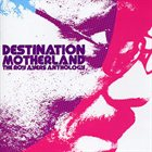 ROY AYERS Destination Motherland: The Roy Ayers Anthology album cover