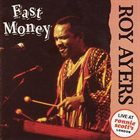 ROY AYERS Fast Money - Live at Ronnie Scott's London album cover