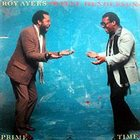 ROY AYERS Prime Time (with Wayne Henderson) album cover