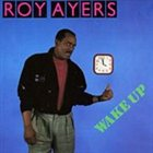 ROY AYERS Wake Up album cover