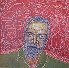 ROY BROOKS Roy Brooks Aboriginal Percussion Choir : Live At The Montreux/Detroit Jazz Festival 1986/1989 album cover