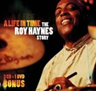 ROY HAYNES A Life In Time (The Roy Haynes Story) album cover
