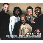 ROY HAYNES Birds of a Feather---A Tribute to Charlie Parker album cover