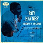 ROY HAYNES Busman's Holiday album cover