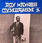 ROY HAYNES Cymbalism album cover