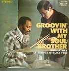 ROY HAYNES Groovin' With My Soul Brother album cover