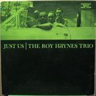 ROY HAYNES Just Us album cover