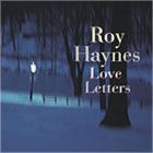 ROY HAYNES Love Letters album cover