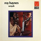 ROY HAYNES Senyah album cover
