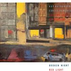 ROY NATHANSON Broken Night Red Light (with Curtis Fowlkes And The Jazz Passengers) album cover