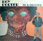 ROY PORTER In a Groove album cover